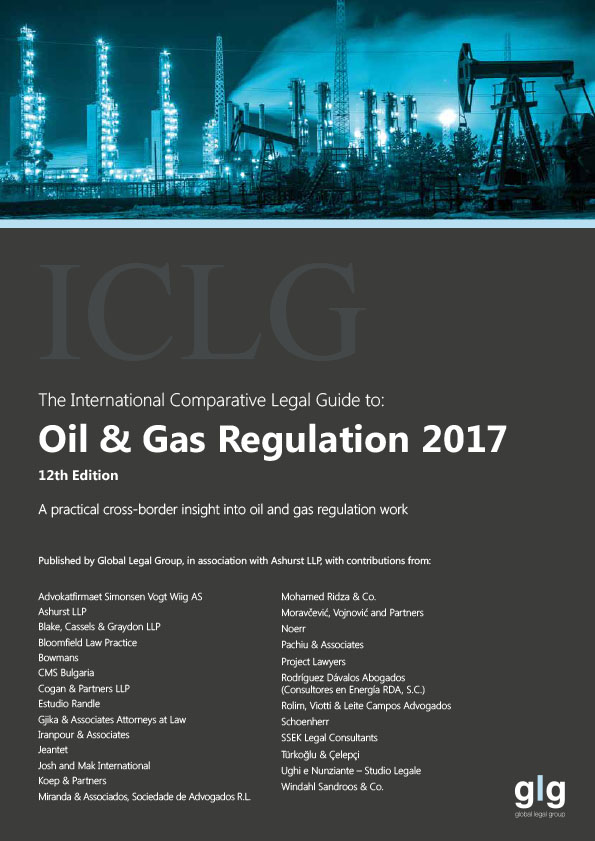 The International Comparative Legal Guide to Oil & Gas Regulation 2017